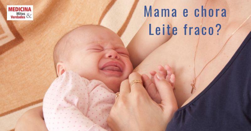 Existe leite materno fraco? Qual o tempo da mamada?