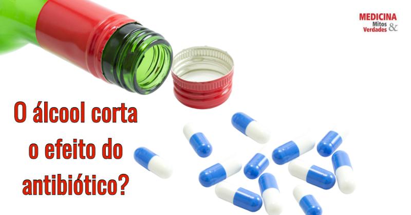 Bebida alcoólica corta o efeito do antibiótico? Remédios permitidos e proibidos
