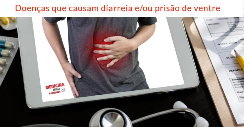 Doença intestinal que causa diarreia e prisão de ventre