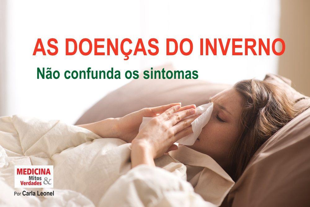 PREVINA-SE E CONHEÇA AS DOENÇAS DO INVERNO