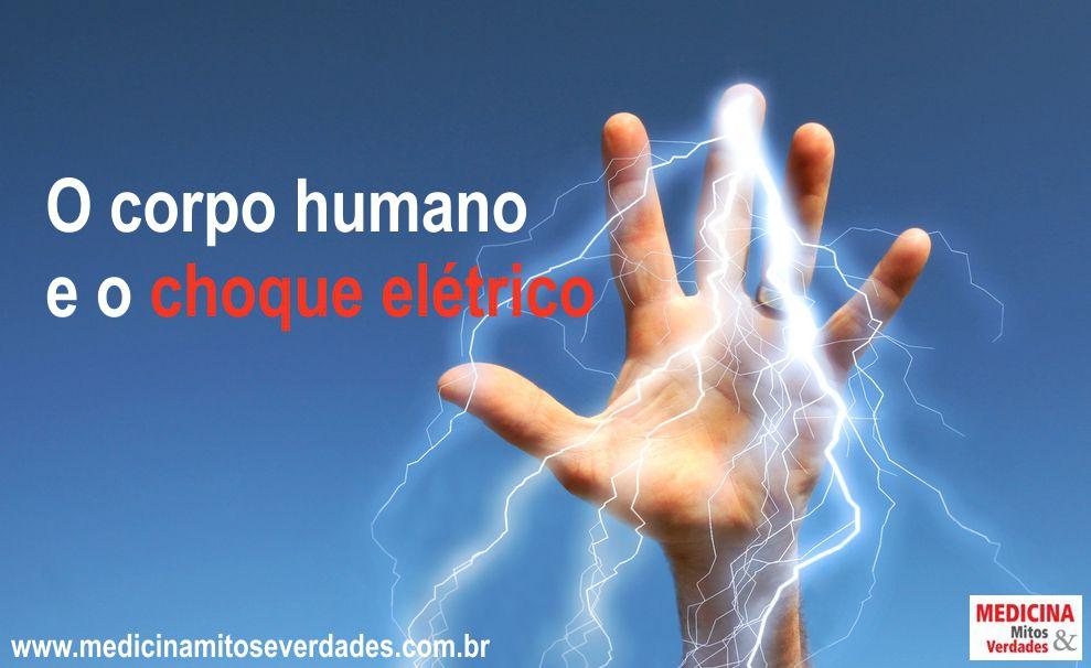 Consequências do choque elétrico